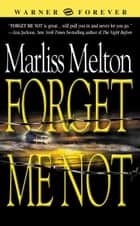 Forget Me Not ebook by Marliss Melton