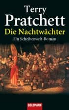 Die Nachtwächter ebook by Terry Pratchett,Andreas Brandhorst