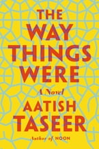The Way Things Were, A Novel