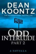 Odd Interlude Part Two ebook by