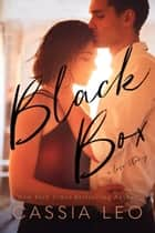 Black Box: An Emotional Coming-of-Age Stand-Alone Romance ebook by Cassia Leo