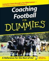 Coaching Football For Dummies ebook by The National Alliance of Youth Sports