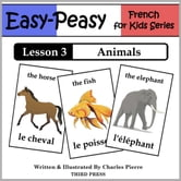 French Lesson 3: Animals ebook by Charles Pierre