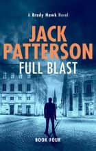 Full Blast ebook by Jack Patterson