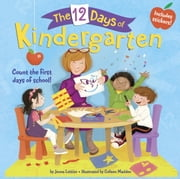 The 12 Days of Kindergarten ebook by Jenna Lettice,Colleen Madden