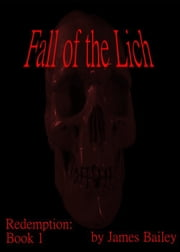 Fall of the Lich ebook by James Bailey