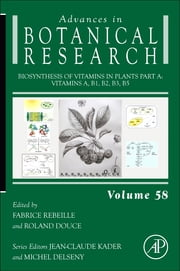Biosynthesis of Vitamins in Plants Part A - Vitamins A, B1, B2, B3, B5 ebook by Fabrice Rebeille,Roland Douce