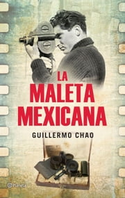 La maleta mexicana ebook by Guillerm Chao
