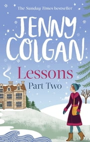 Lessons: Part 2 - The second part of Lessons' ebook serialisation (Maggie Adair) ebook by Jenny Colgan
