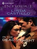 In the Dead of Night ebook by Linda Castillo