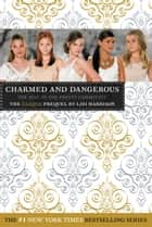 Charmed and Dangerous ebook by Lisi Harrison