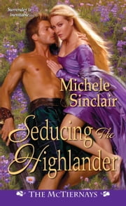 Seducing the Highlander ebook by Michele Sinclair