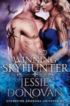Winning Skyhunter ebook by Jessie Donovan