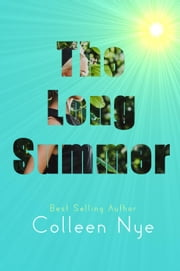 The Long Summer ebook by Colleen Nye
