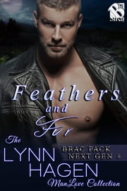 Feathers and Fur ebook by Lynn Hagen