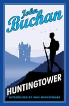 Huntingtower ebook by John Buchan