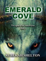 Emerald Cove ebook by Rebekah Shelton