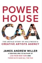 Powerhouse ebook by James Andrew Miller