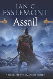 Assail - A Novel of the Malazan Empire ebook by Ian C. Esslemont