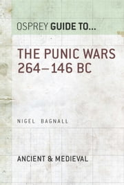 The Punic Wars 264?146 BC ebook by Nigel Bagnall