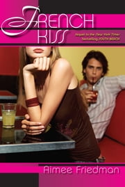 French Kiss ebook by Aimee Friedman
