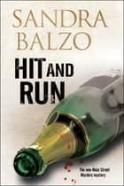 Hit and Run ebook by Sandra Balzo