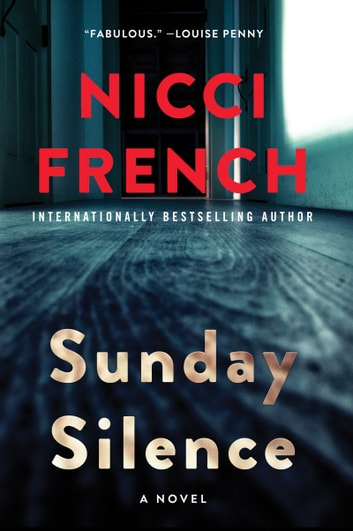 Sunday Silence - A Novel ebook by Nicci French