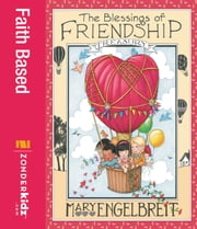 The Blessings of Friendship Treasury ebook by Zondervan
