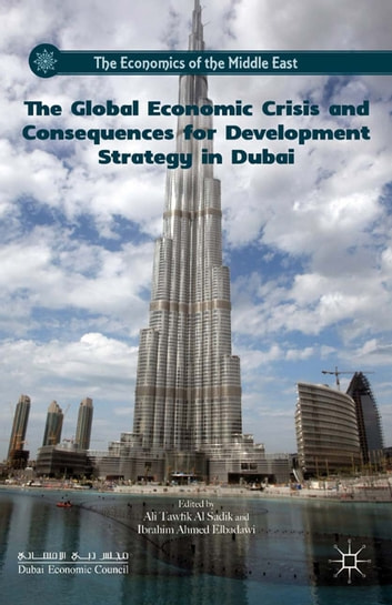 The Global Economic Crisis and Consequences for Development Strategy in Dubai ebook by