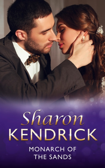 Monarch of the Sands (Mills & Boon Modern) 電子書 by Sharon Kendrick