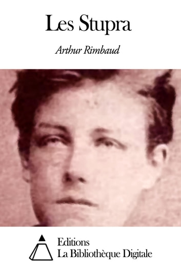 Les Stupra ebook by Arthur Rimbaud