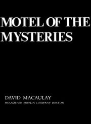 Motel of the Mysteries ebook by David Macaulay
