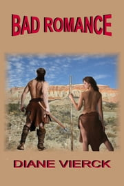 Bad Romance ebook by Diane Vierck