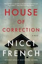 House of Correction - A Novel ebook by Nicci French