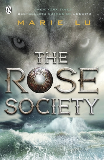 The Rose Society (The Young Elites book 2) ebook by Marie Lu