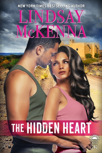 The Hidden Heart - Delos Series, 7B2 ebook by Lindsay McKenna