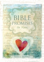 Bible Promises for Mom ebook by Karen Moore
