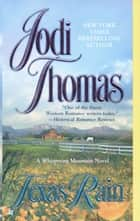 Texas Rain ebook by Jodi Thomas