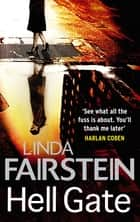 Hell Gate ebook by Linda Fairstein