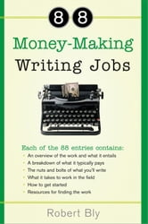 88 Money-Making Writing Jobs ebook by Robert Bly