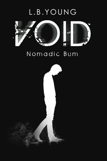 Void - Nomadic Bum ebook by L.B. Young