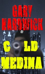 Cold Medina ebook by Gary Hardwick