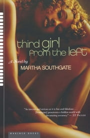Third Girl from the Left ebook by Martha Southgate