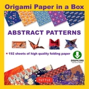 Origami Paper - Abstract Patterns - (Downloadable Material Included) ebook by Tuttle Publishing