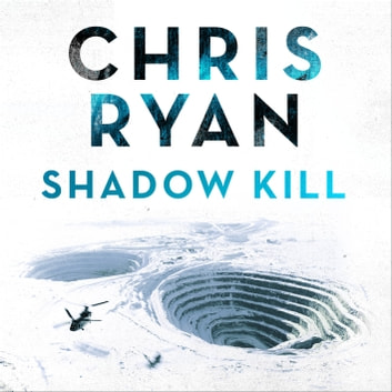 Shadow Kill - A Strike Back Novel (2) audiobook by Chris Ryan