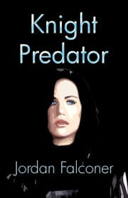 Knight Predator ebook by Jordan Falconer