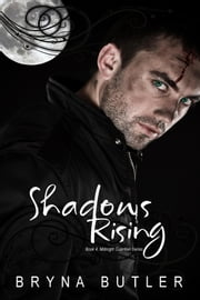 Shadows Rising (Midnight Guardian Series, Book 4) ebook by Bryna Butler