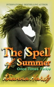 The Spell of Summer ebook by Dianna Hardy