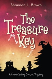 The Treasure Key ebook by Shannon L. Brown