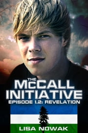 The McCall Initiative Episode 1.2: Revelation ebook by Lisa Nowak